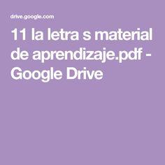 11 la letra s material de aprendizaje.pdf - Google Drive Google Drive, Homeschooling, Reading Comprehension, Comprehension Activities, Letter F, Homeschool