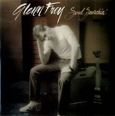 """For Sale - Glenn Frey Soul Searchin' UK  7"""" vinyl single (7 inch record) - See this and 250,000 other rare & vintage vinyl records, singles, LPs & CDs at http://eil.com"""