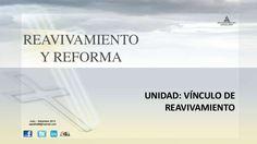 """Power Point: """"Unidad vínculo de reavivamiento"""". Descargue aqui: http://gramadal.wordpress.com/"""