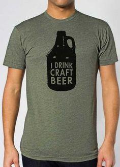 I Drink Craft Beer - Unisex T-shirt. $35.00, via Etsy.