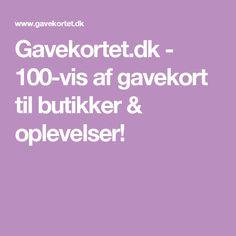 Gavekortet.dk - 100-vis af gavekort til butikker & oplevelser!