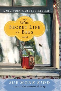 The Secret Life of Bees by Sue Monk Kidd | 31 Iconic Books About The South You Need To Read In Your Lifetime