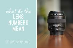 This post breaks down about what the numbers on lenses mean, what you should be looking for, and how to know if a lens will be a good fit for you!