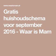 Gratis huishoudschema voor september 2016 - Waar is Mam