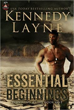 Essential Beginnings (Surviving Ashes, Book One) - Kindle edition by Kennedy Layne. Romance Kindle eBooks @ Amazon.com.