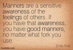 emily post quotes good manners - Google Search