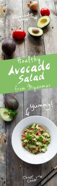 The best Avocado Salad with Peanuts, tomato and onion. A recipe from Myanmar | www.haveanotherbite.com | #salad #light #veggie #recipe