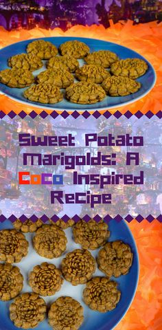 Coco Recipes | Disney Recipes | Pixar Recipes | Sweet Potato Recipes | Pixar's Coco is now out on Blu-ray and Digital HD! Check out our recipe Sweet Potato Marigolds and make sure to visit us on Instagram to find out how you can win a digital copy! [sponsored] 2geekswhoeat.com