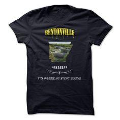 BENTONVILLE - ARKANSAS its where my story begin T Shirt, Hoodie, Sweatshirt