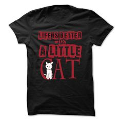 View images & photos of Life is better with a little CAT t-shirts & hoodies