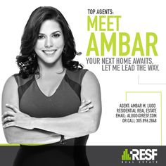 Meet Top Agent Amber M Lugo, your next home awaits. Let her lead the way. Learn more about her: resf.com/ambar-lugo #realestate #topagent #resf