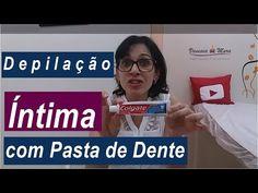 Depilação Íntima com Pasta de Dente - YouTube