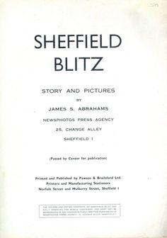 Sheffield Blitz - Story And Pictures Sheffield City, Mulberry Street, Nostalgia, History, Yorkshire, Pictures, War, Memories, Cover