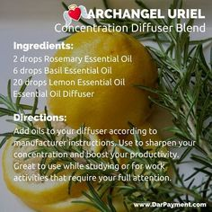 Archangel Uriel Concentration Diffuser Blend. Great to use while studying or for work activities that require your full attention. #archangels, #archangel uriel, #essential oils