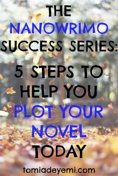 NaNoWriMo is officially two weeks away! Get prepared by outlining your plot today.