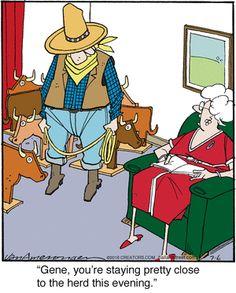 Ballard Street: Gene, you're staying pretty close to the herd this evening. Cowboy Humor, Cartoon Smile, July 9th, Funny Cartoons, Comic Strips, Make Me Smile, Doodles, Van, Comics