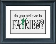 Do You Believe in Fairies Tinker Bell Peter Pan by PopularStitch