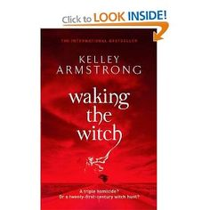 Waking The Witch - Kelley Armstrong £5.27