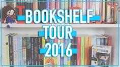 BOOKSHELF TOUR 2016 | Recorrido por mis estanterías