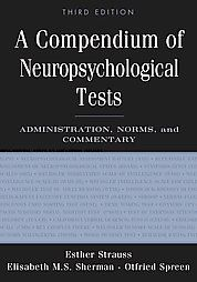 A Compendium of Neuropsychological Tests (Hardcover) I would actually read this for fun