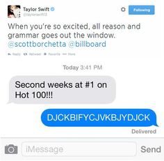 Taylor's secretly a fangirl guys....>>> lol because that's how fangirls communicate