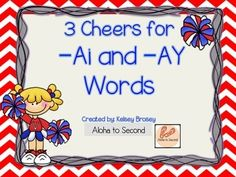 To play the game, students will sort the picture cards on the ai and ay mats.They will also sort words that say /A/ or words that do not say /A/ on the appropriate mats. There is a cut and paste worksheet available.There is also a cheerleader color page where students can write ai and ay words around the cheerleader, like a bubble map.Students are given an ai and -ay emergent reader.A comprehension worksheet is available after the students read the story.
