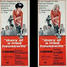 """""""DIARY OF A MAD HOUSEWIFE"""" 1970      Natalie Wood Candidate; Finally Interpreted: Carrie Snodgress    Natalie turned down the role of 'Tina' and accepted the role of 'Carol' in """"Bob & Carol & Ted & Alice"""" instead."""