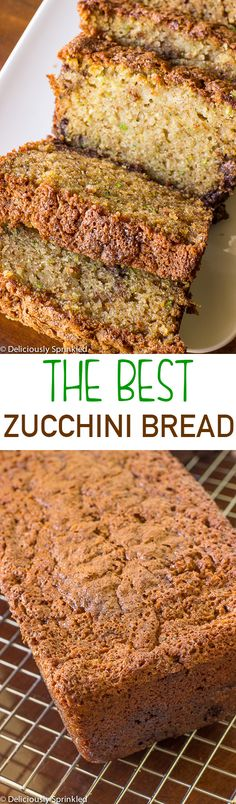 The Best Zucchini Bread | Deliciously Sprinkled