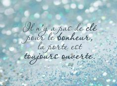 """Basically: """"There's no key to happiness, the door is always open."""" And it's so true:) French Phrases, French Words, French Quotes, Cool Words, Wise Words, Great Quotes, Inspirational Quotes, Awesome Quotes, Jolie Phrase"""
