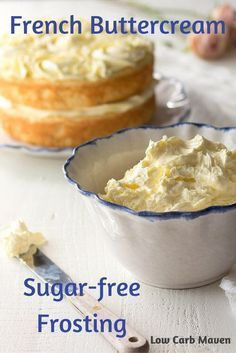 French Buttercream Sugar Free Frosting is the perfect low carb frosting for low carb keto cakes and cupcakes. via French Buttercream Sugar Free Frosting is the perfect low carb frosting for low carb keto cakes and cupcakes. via Low Carb Maven Sugar Free Deserts, Sugar Free Treats, Sugar Free Recipes, Low Carb Recipes, Diabetic Recipes, Sugar Free Cakes, Diabetic Foods, Diabetic Desserts Sugar Free Low Carb, Low Sugar Desserts