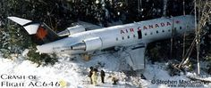 16 December 1997 - Air Canada Flight 646 skidded off the runway and crashed into a tree while attempting to land at Moncton International Airport, New Brunswick. 35 of the 42 passengers and crew were injured. Air Canada Flights, Aviation Accidents, Airplane Fighter, Civil Aviation, New Brunswick, Fighter Jets, Aircraft, Fire, Planes