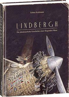 Lindbergh: Die abenteuerliche Geschichte einer fliegenden... https://www.amazon.de/dp/3314102100/ref=cm_sw_r_pi_dp_x_tR2Txb488BAM3