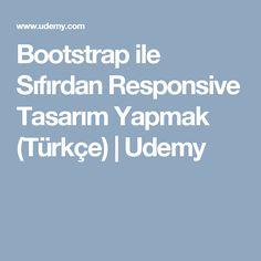 Bootstrap ile Sıfırdan Responsive Tasarım Yapmak (Türkçe) | Udemy