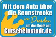 Mit dem Auto über die #Rennstrecke in #Dresden mit #Gutscheinstadt