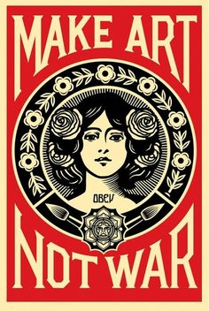 A signed Shepard Fairey Make Art Not War offset print. This poster is an work by the iconic artist Shepard Fairey showing his original design in black and red on the French Paper Company's Cream Sp. Art Pop, Art And Illustration, Graffiti Kunst, Arte Indie, Plakat Design, Kunst Poster, Art En Ligne, Art Moderne, Poster Prints