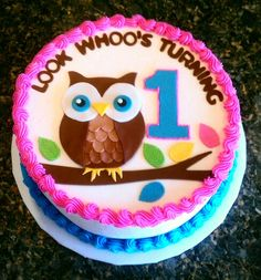 Look Whoo's Turning 1 Cake!