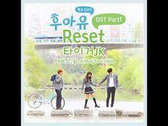 [후아유 - 학교 2015 OST Part 1] 타이거 JK - Reset (Feat. 진실 of Mad Soul Child) - YouTube