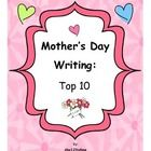 Mother's Day Writing: Top 10 is a writing assignment...
