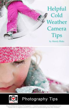 5 Great Cold Weather Camera Tips  #iheartfaces #photography