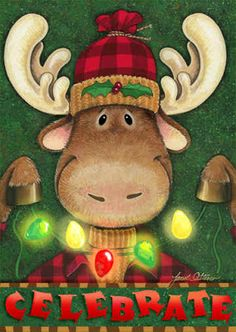 Celebrate by Janet Stever ~ Christmas ~ Moose Christmas Moose, Christmas Animals, Christmas Games, Christmas Projects, All Things Christmas, Winter Christmas, Vintage Christmas, Merry Christmas, Christmas Decorations