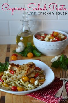 Caprese Salad Pasta with Chicken Sauté