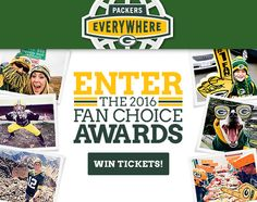 GB Packers Fan awards http://www.packerseverywhere.com/fan-choice-awards-2016?utm_source=eventsmainimage&utm_campaign=2016_Fan_Choice_Awards