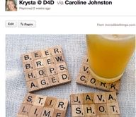I love this! I made a scrabble board wall hanging for my mother-in-law with family names, special things we do and places weve been. It turned out great! Cant wait to make this coasters!