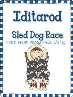Iditarod Race Printable Pack *FREE* - Worshipful Living