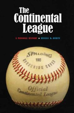 The Continental League: A Personal History: Russell D. Buhite: 9780803271906: Amazon.com: Books