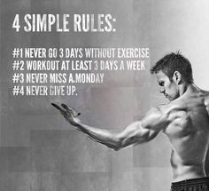 4 SIMPLE RULES FOR BODYBUILDERS TO FOLLOW More quotes at http://muscletransform.com/category/body-transformation-quote/