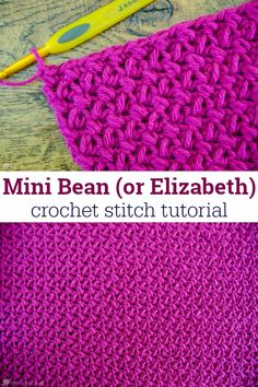 How to Crochet the Mini Bean - or Elizabeth - Crochet Stitch