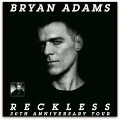 Bryan Adams this November embarks upon UK tour celebrating the 30th anniversary of his album 'Reckless' Tickets are on sale now.  Find yours...