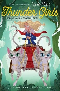 Thursday Book Club!  I'm back, with a special, early release.  Freya and the Magic Jewel - Thunder Girls Book 1!