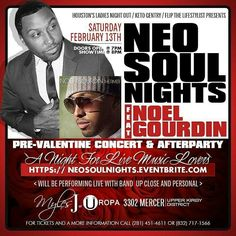 Neo-Soul Nights ft. NOEL GOURDIN. A Pre-Valentine's Day Concert & Afterparty for the Lovers of Live Music.  Noel has a special gift for the ladies. He's hosting the Afterparty at Uropa as well...Birthday people get ready...he has something for you too. Book your FREE Birthday Party at https://itsyourbirthdaysaturday.eventbrite.com  Https://neosoulnights.eventbrite.com